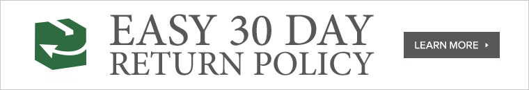 Easy 30 Day Return Policy