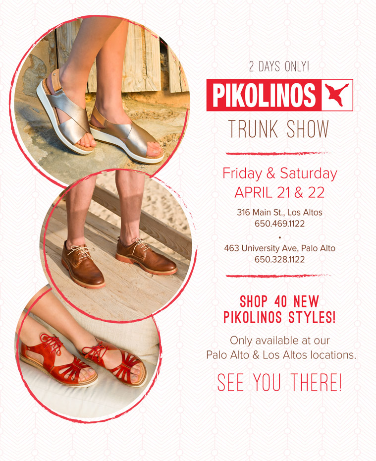 Pikolinos Trunk Show: Friday, April 21st and Saturday, April 22nd