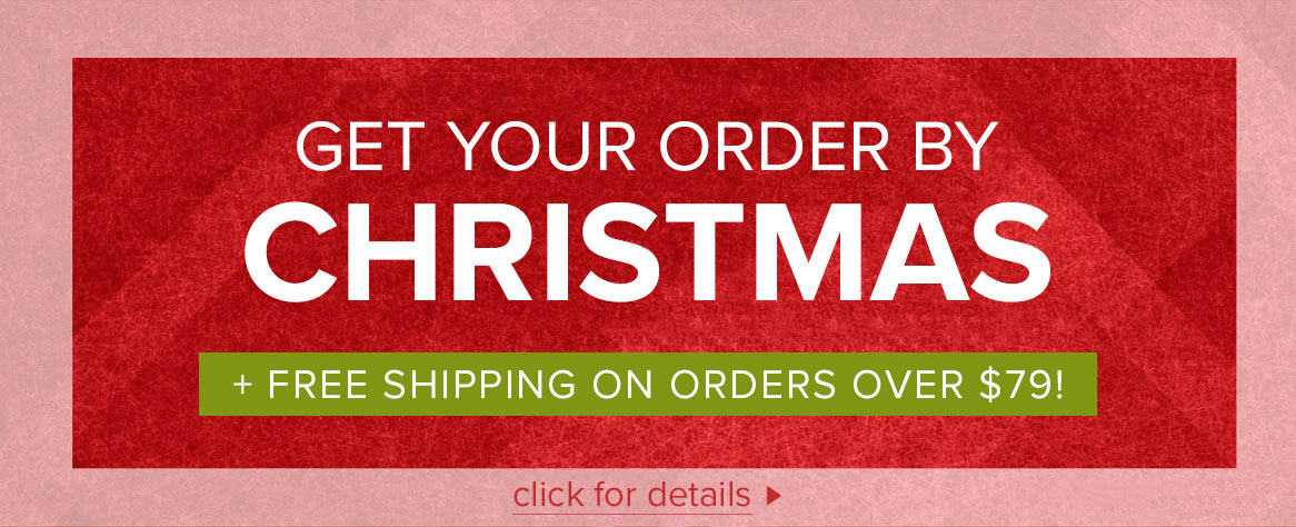 Get Your Order by Christmas