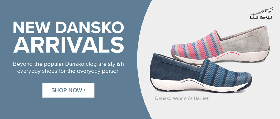 New Dansko Arrivals: Stylish everyday shoes for the everyday person