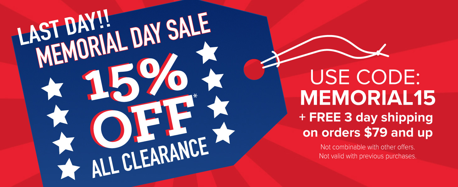 Ends Today: Extra 15% Off Clearance w/Promo Code: MEMORIAL15