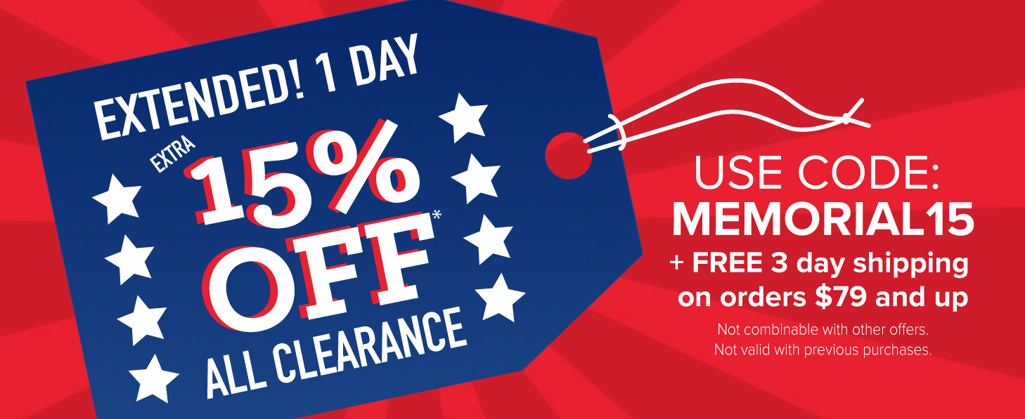 Extended One Day: Extra 15% Off Clearance w/Promo Code: MEMORIAL15