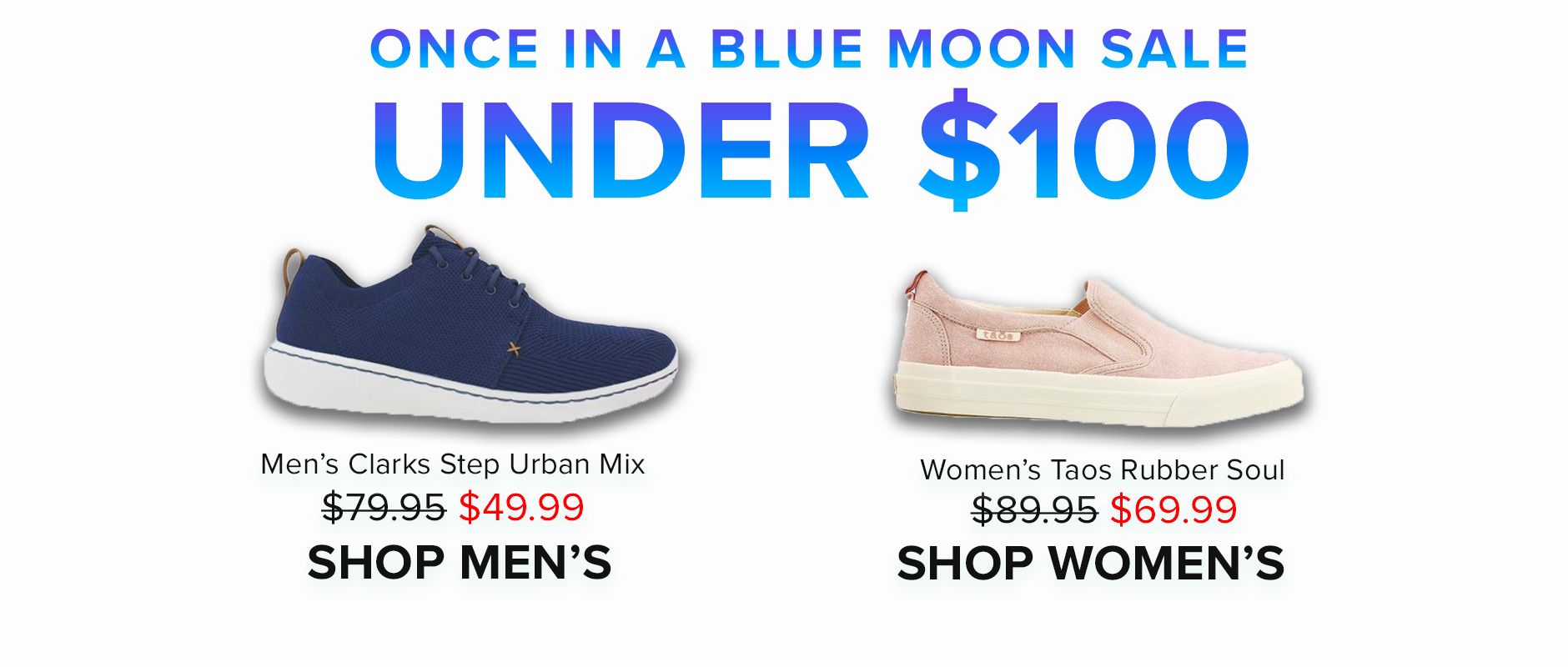 Once in a Blue Moon Sale: UNDER $100